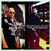Oscar P & C. Scott - The Message [Open Bar]