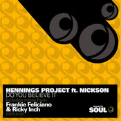 Hennings Project ft. Nickson - Do You Believe It [Seamless Soul]