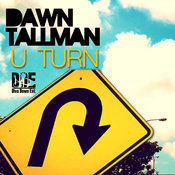 Dawn Tallman - U-Turn [DivaDownEntertainment]