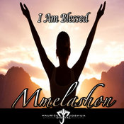 Mmelashon - I Am Blessed [Maurice Joshua Digital]