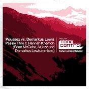 Poussez vs. Demarkus Lewis ft. Hannah Khemoh - Passin Thru [Tone Control]