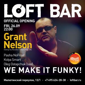 Grant Nelson @ LOFT Bar Москва 26 октября 2014